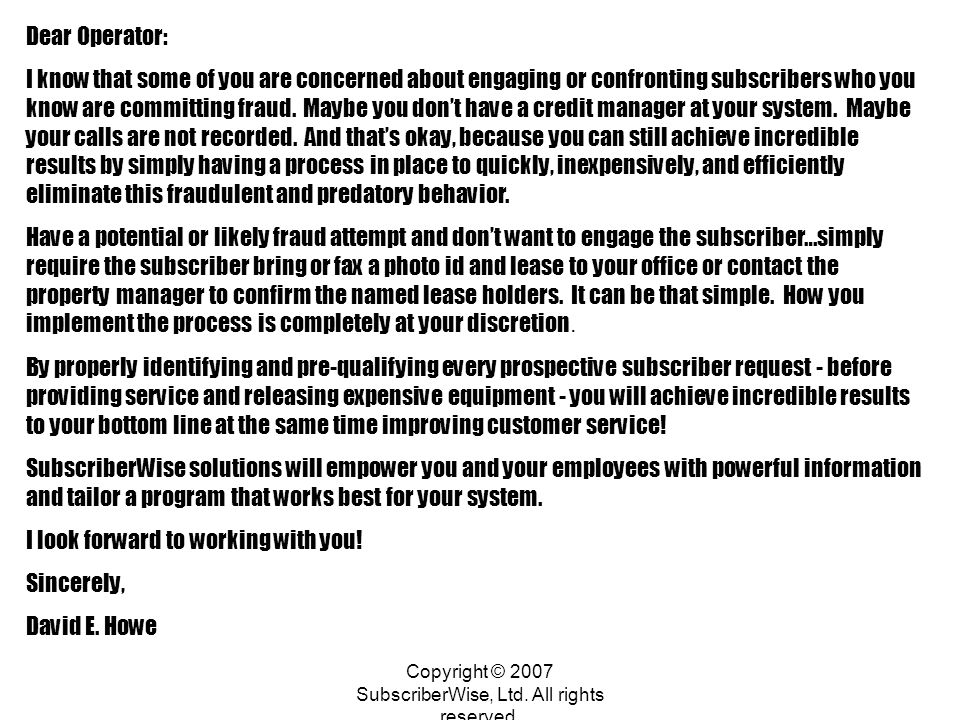 Copyright © 2007 SubscriberWise, Ltd.All rights reserved.
