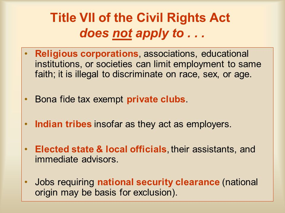 Title VII of the Civil Rights Act does not apply to... Religious corporations, associations, educational institutions, or societies can limit employme