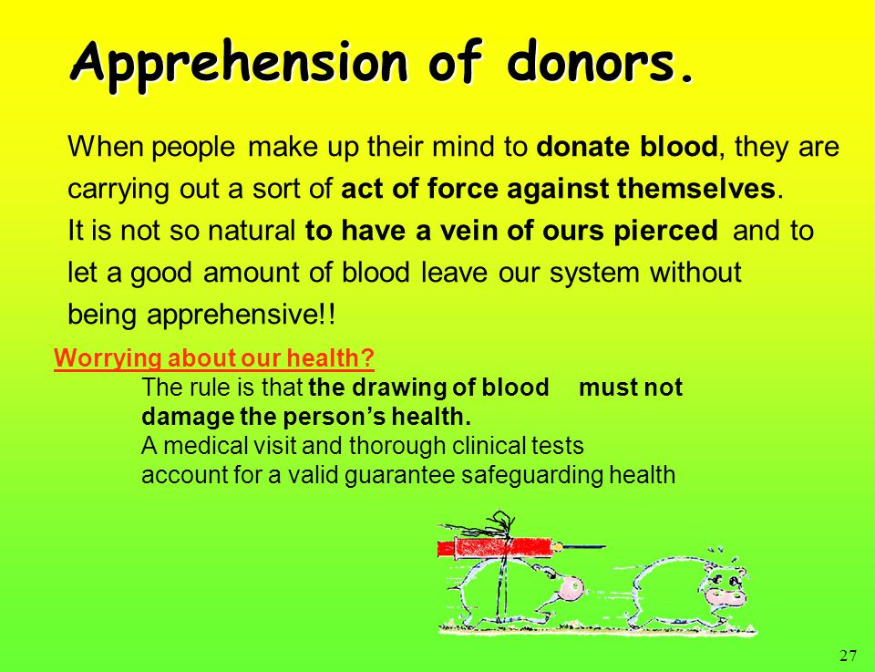 27 Apprehension of donors.
