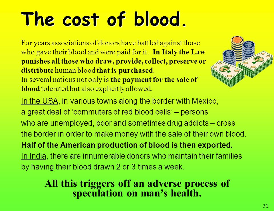 31 The cost of blood.