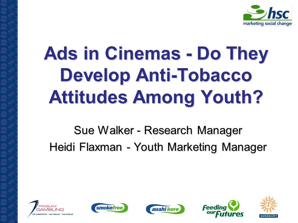 Ads in Cinemas - Do They Develop Anti-Tobacco Attitudes Among Youth.