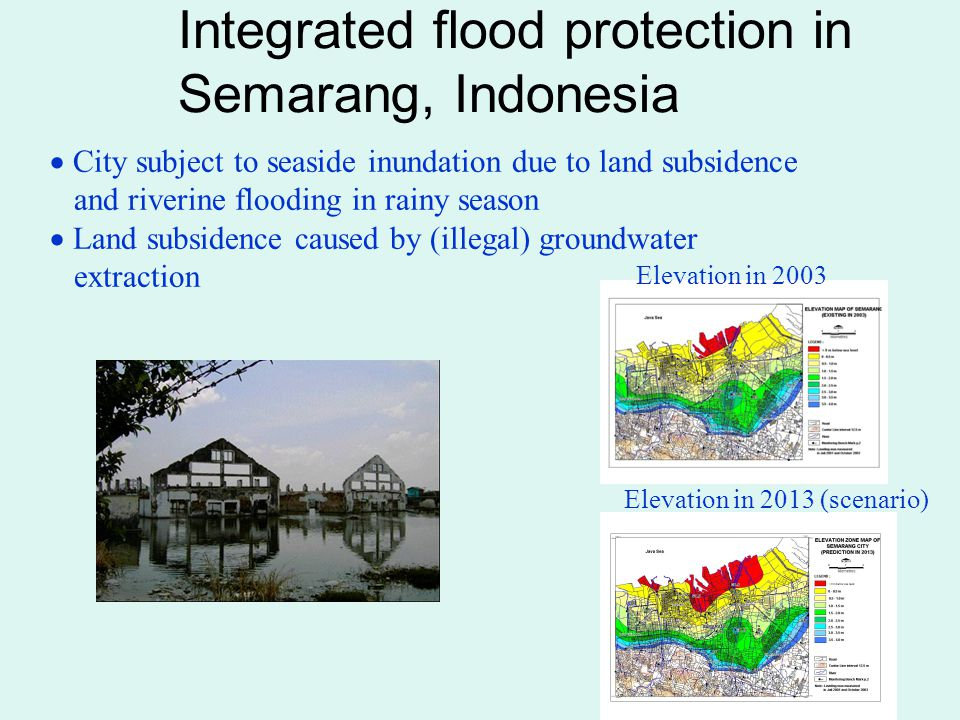 Costs and Benefits of the proposed Resilience Actions in Semarang City Proposed Resilience Actions COSTSBENEFITS EconomicSocialEnvironmen tal OtherEconomicSocialEnvironment al Other Check damLand acquisition Landholder resistency Risk of water distribution Create little impact to environment Provide new livelihood in fisheries sector Provide water stock in drought seasson Create new ecosystem Polder systemHigh OM prevent accessibilit y to sea Encroachment Increase tension in areas with no polder system Coastal ecosystem degradation Support economic activity of the regions Provide public space for city Reduce impact of Sea Level Rise CreditsUnpaid credits Community burden to pay monthly pay (physicologic al stress) Economic productivity Reduce loss of asset Increase health and amenity