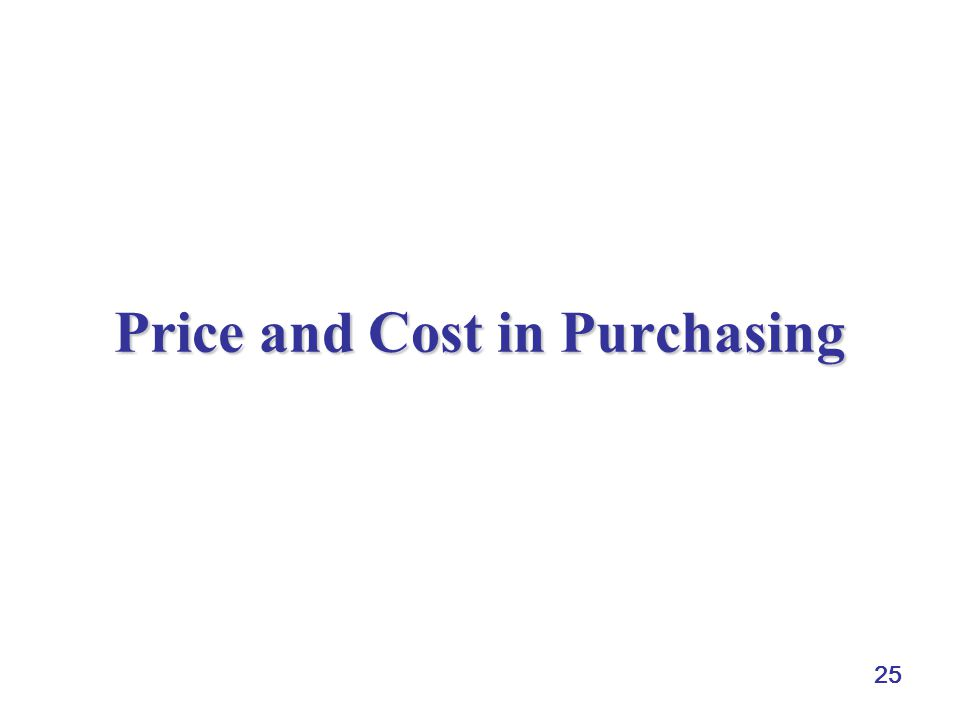 25 Price and Cost in Purchasing