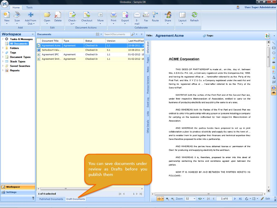You can save documents under review as Drafts before you publish them