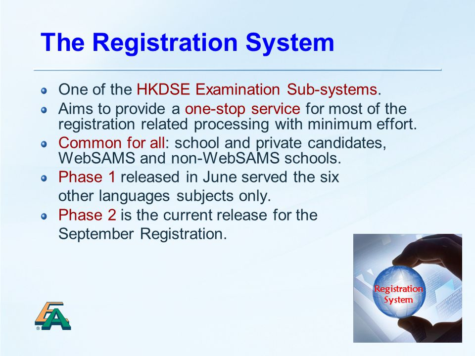 33 The Registration System One of the HKDSE Examination Sub-systems.