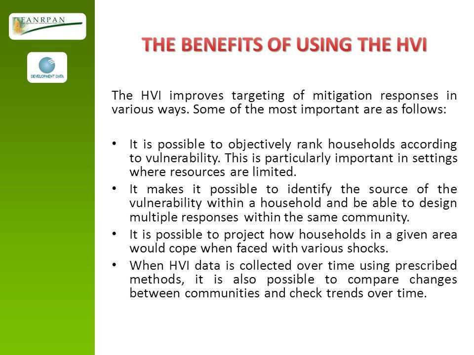 The HVI improves targeting of mitigation responses in various ways.