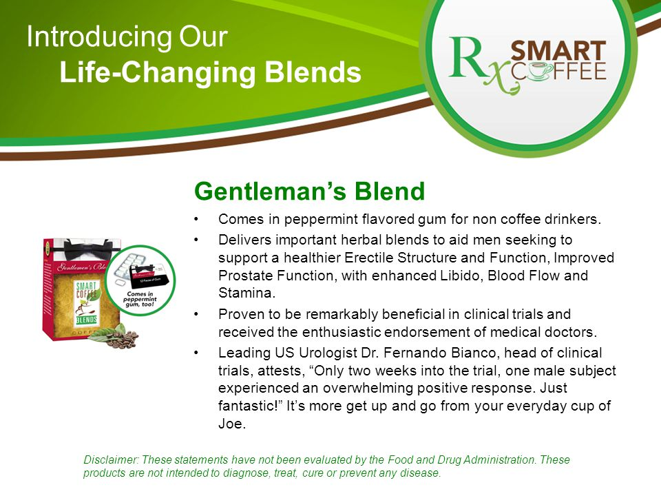 Gentleman's Blend Comes in peppermint flavored gum for non coffee drinkers.