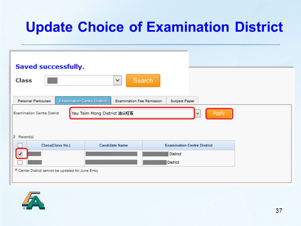 Update Choice of Examination District 37