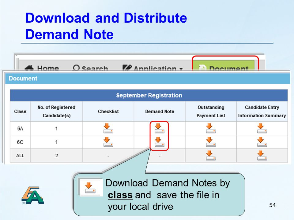 Download and Distribute Demand Note 54 Download Demand Notes by class and save the file in your local drive