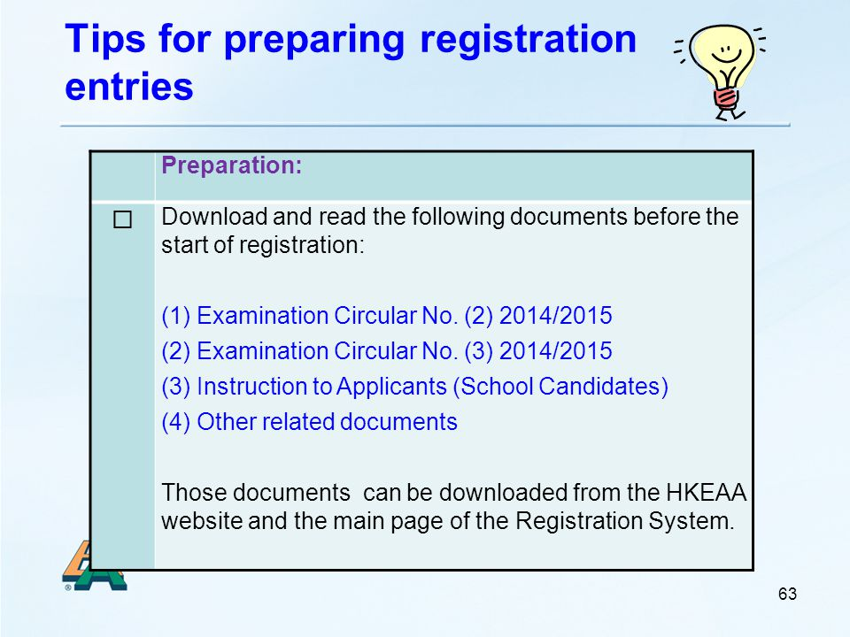 Tips for preparing registration entries 63 Preparation:  Download and read the following documents before the start of registration: (1) Examination Circular No.