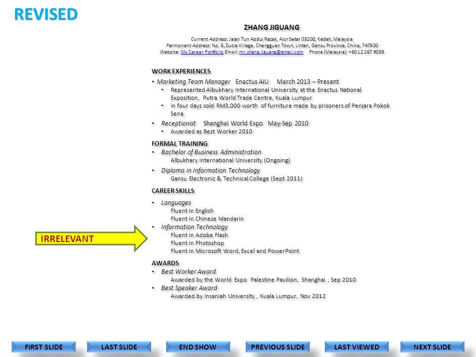 ZHANG JIGUANG Current Address: Jalan Tun Abdul Razak, Alor Setar 05200, Kedah, Malaysia Permanent Address: No.