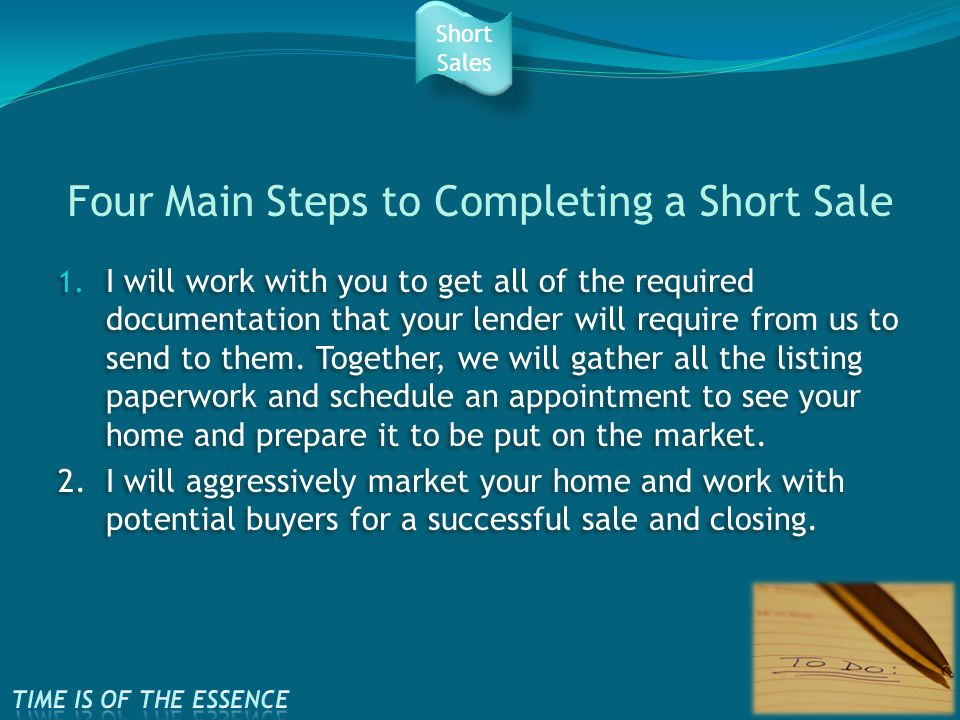 Four Main Steps to Completing a Short Sale 1.