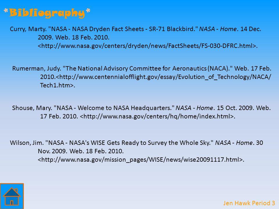 *Bibliography* Rumerman, Judy. The National Advisory Committee for Aeronautics (NACA). Web.