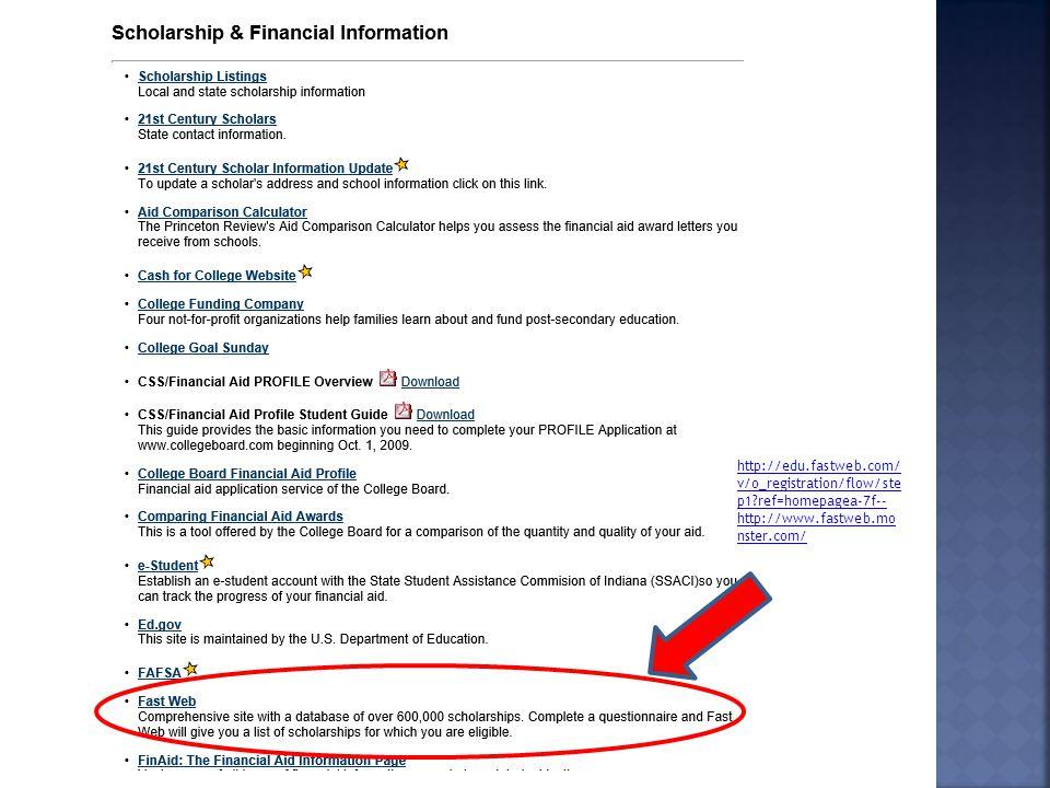 http://edu.fastweb.com/ v/o_registration/flow/ste p1?ref=homepagea-7f-- http://www.fastweb.mo nster.com/