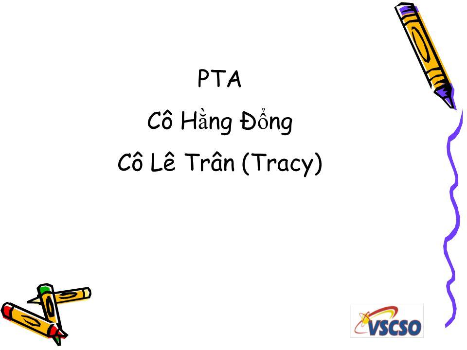 PTA Cô H ằ ng Đ ổ ng Cô Lê Trân (Tracy)
