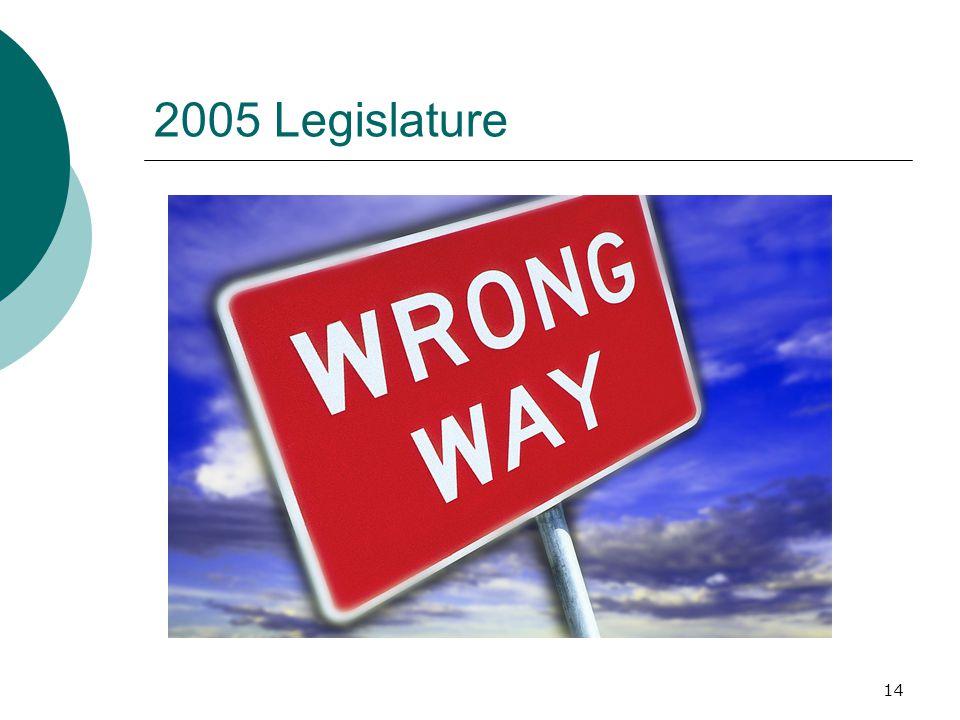 14 2005 Legislature
