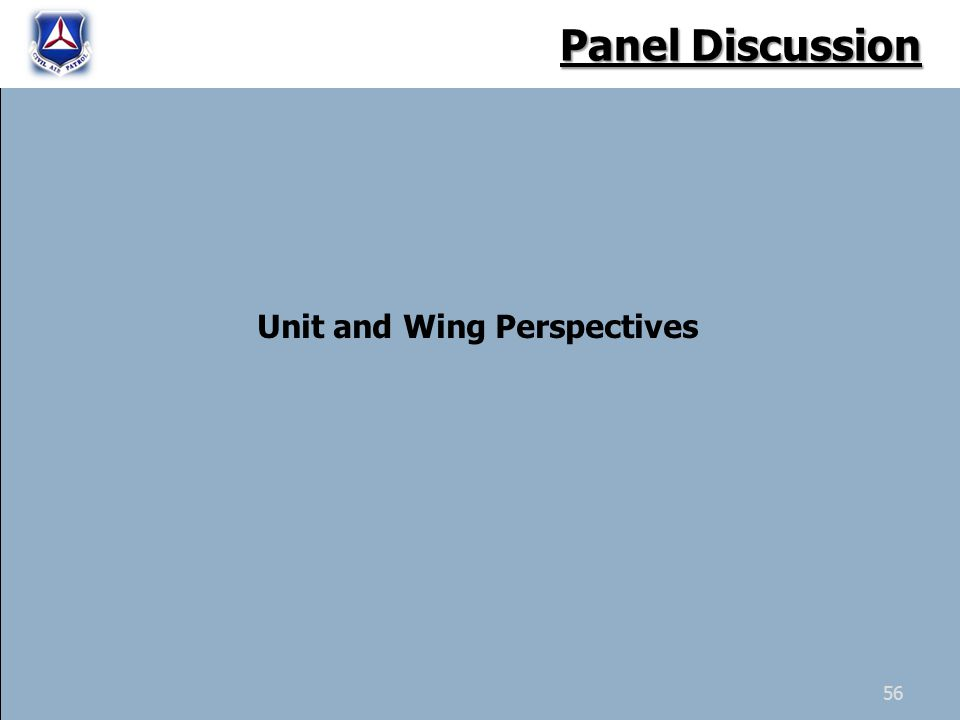 Unit and Wing Perspectives Panel Discussion 56