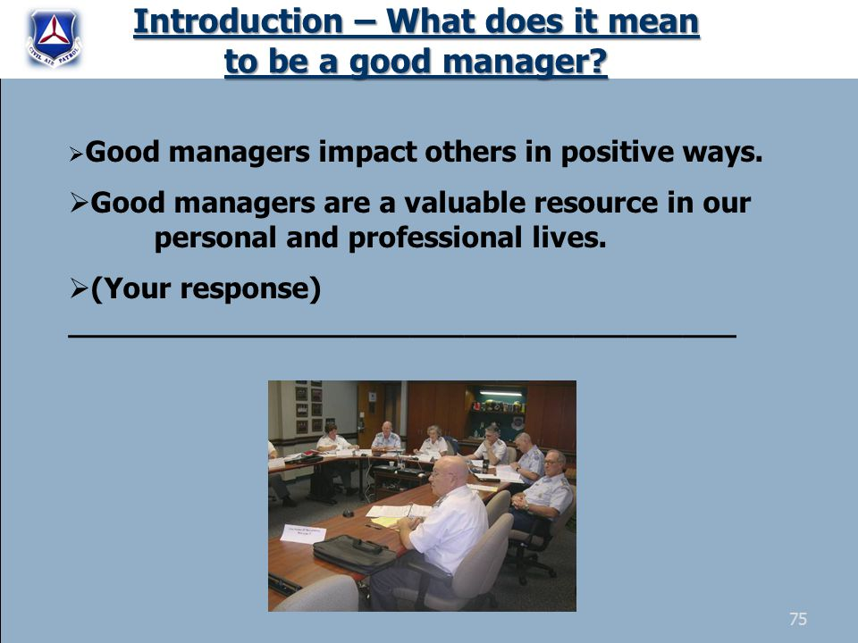 Introduction – What does it mean to be a good manager.