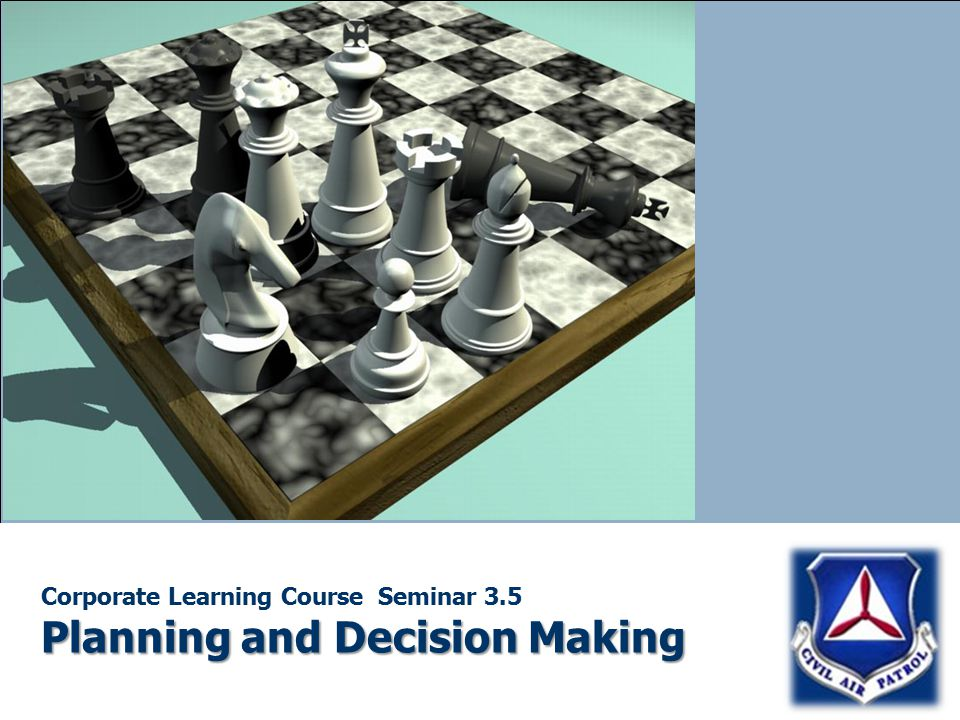 Planning and Decision Making Corporate Learning Course Seminar 3.5 Planning and Decision Making