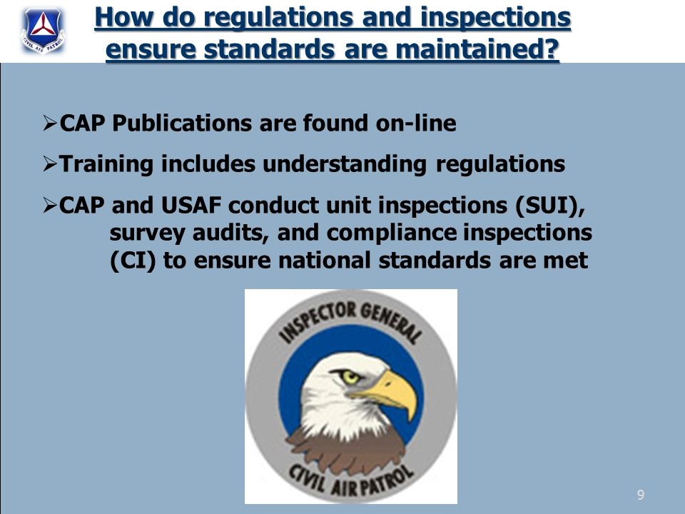 How do regulations and inspections ensure standards are maintained.