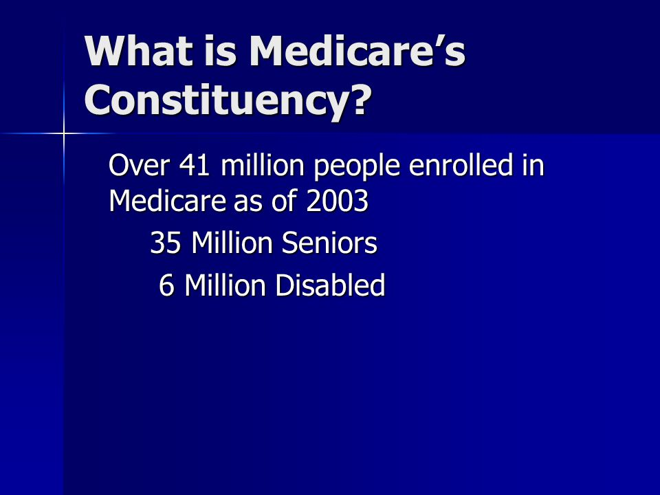 What is Medicare's Constituency.