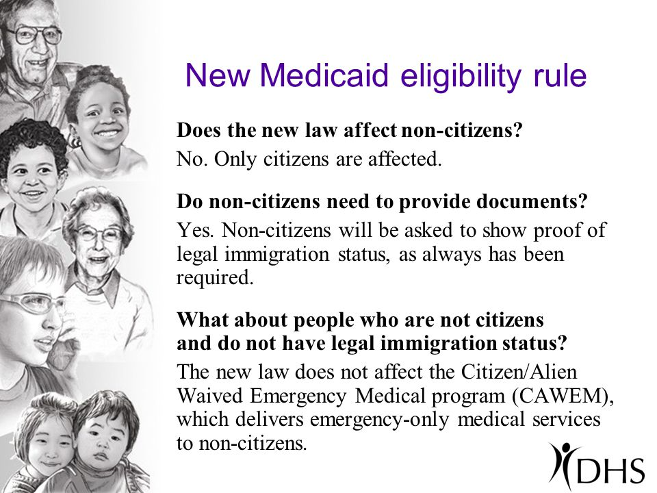 New Medicaid eligibility rule Does the new law affect non-citizens.