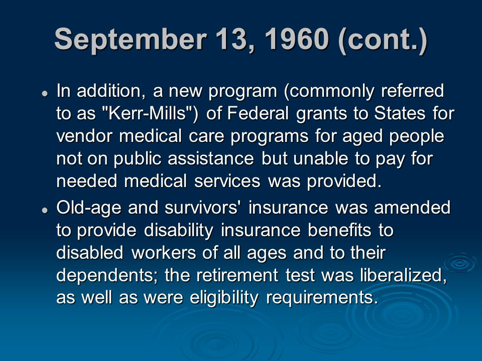 September 13, 1960 (cont.) In addition, a new program (commonly referred to as