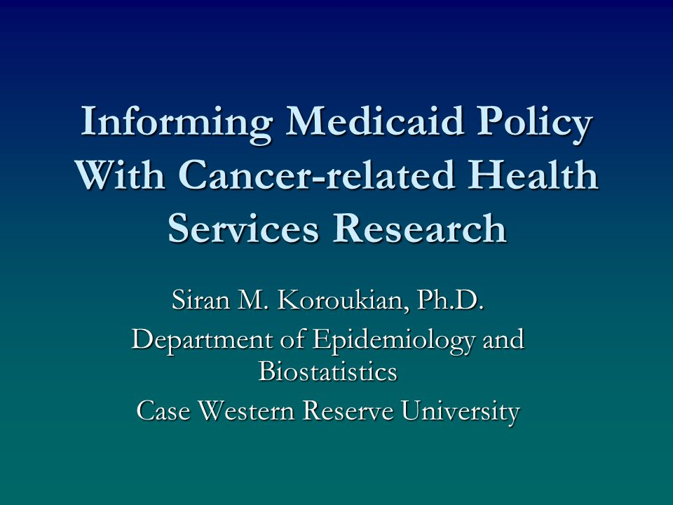 Background Disparities in cancer-related outcomes by Medicaid status have been documented: Medicaid beneficiaries are more likely than their non-Medicaid counterparts to:Disparities in cancer-related outcomes by Medicaid status have been documented: Medicaid beneficiaries are more likely than their non-Medicaid counterparts to: –be diagnosed with advanced stages of cancer –to receive disparate cancer treatment and follow-up care => to experience poor prognosis