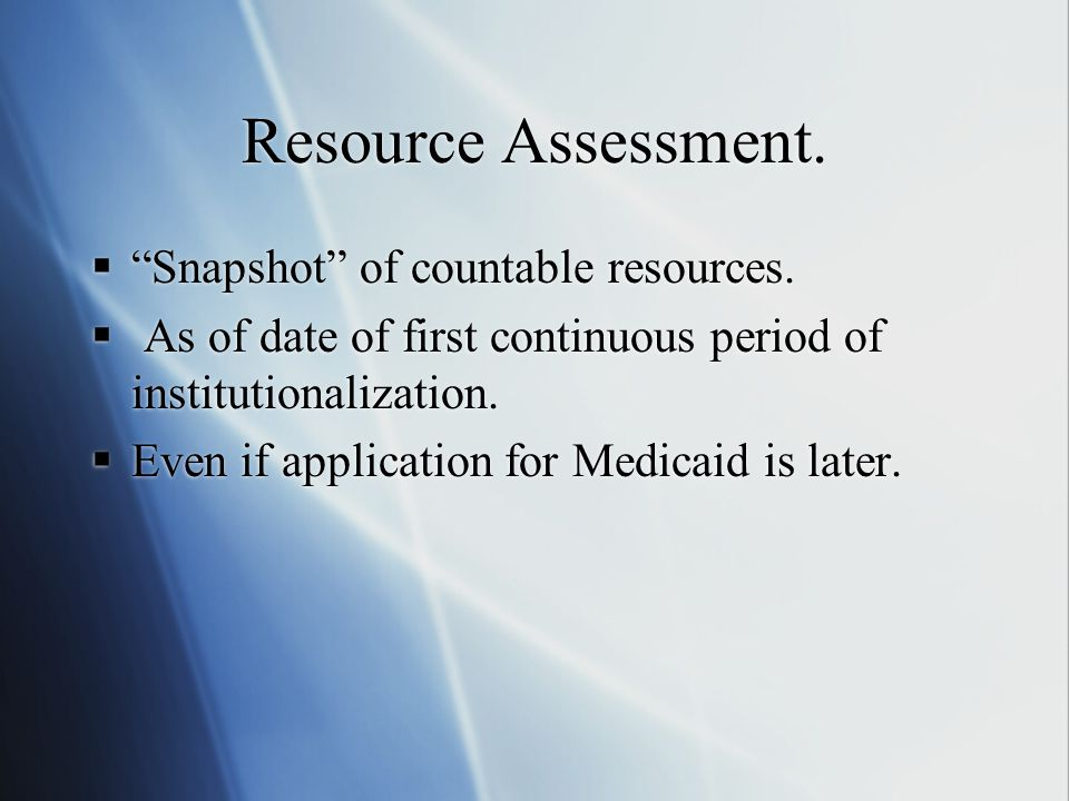 Resource Assessment. Snapshot of countable resources.