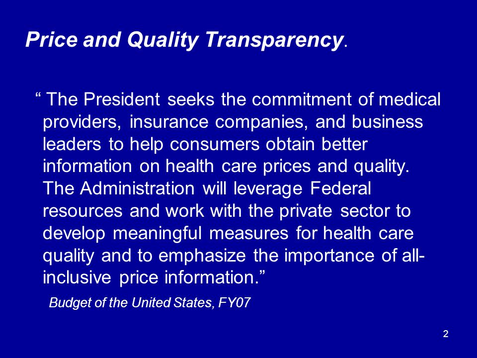2 Price and Quality Transparency.