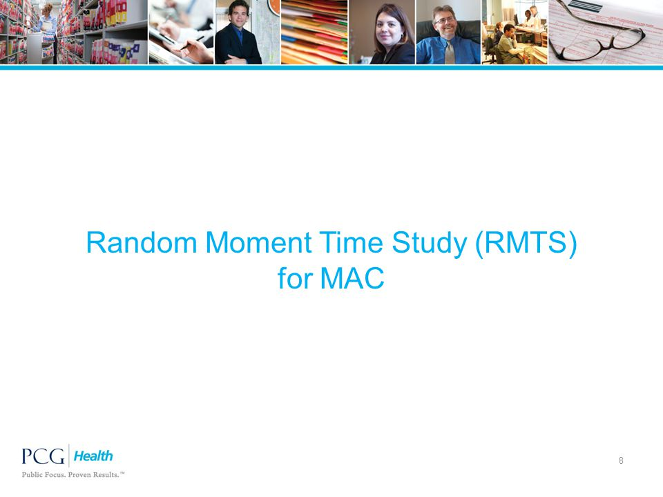 Random Moment Time Study (RMTS) for MAC 8