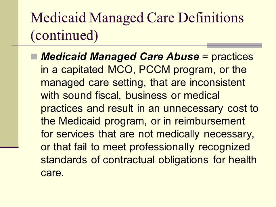 2.Roles of Medicaid Purchasers in Controlling Fraud/Abuse A.