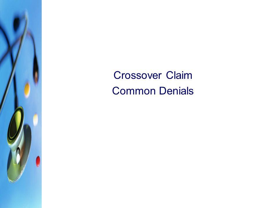 Crossover Claim Common Denials