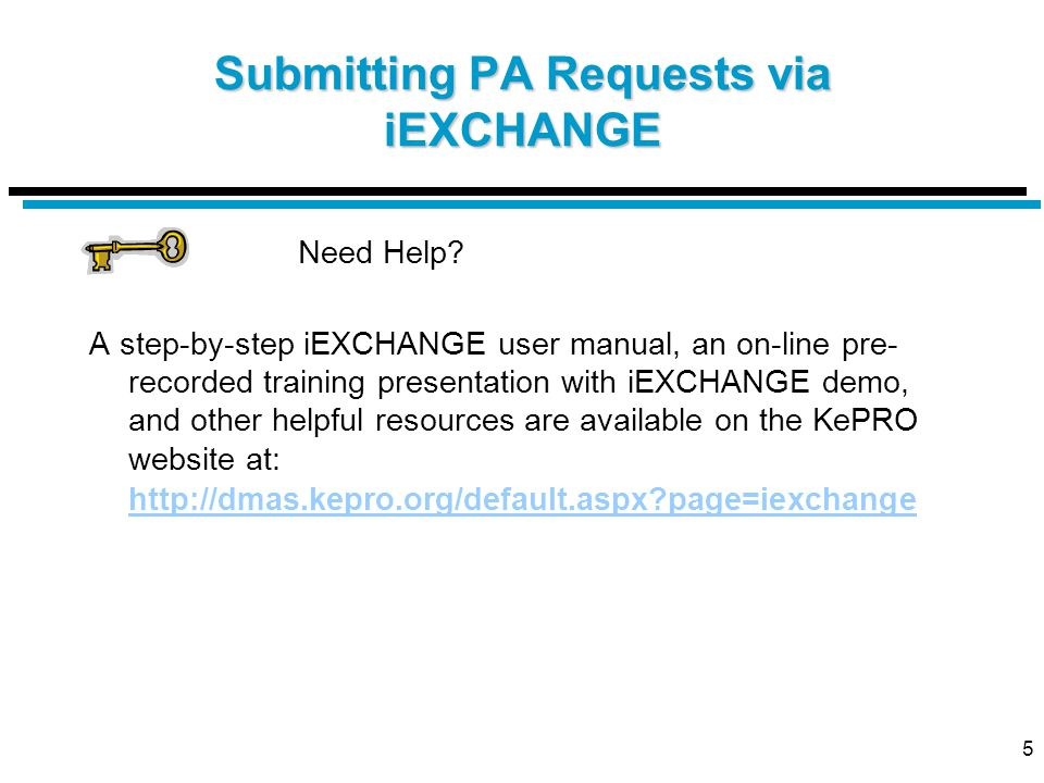 5 Submitting PA Requests via iEXCHANGE Need Help.