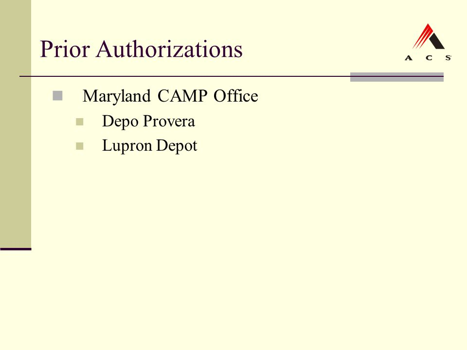 Prior Authorizations Maryland CAMP Office Depo Provera Lupron Depot