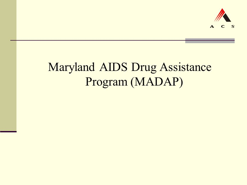 Maryland AIDS Drug Assistance Program (MADAP)