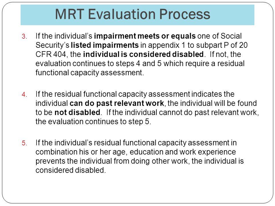MRT Evaluation Process 3.