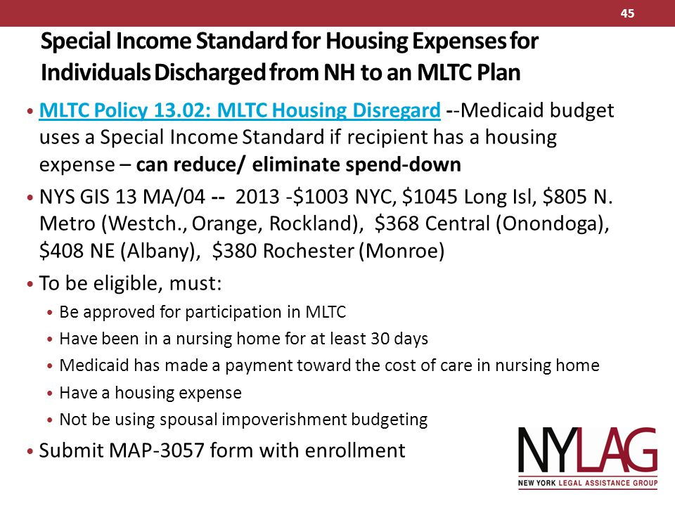 Special Income Standard for Housing Expenses for Individuals Discharged from NH to an MLTC Plan MLTC Policy 13.02: MLTC Housing Disregard --Medicaid b
