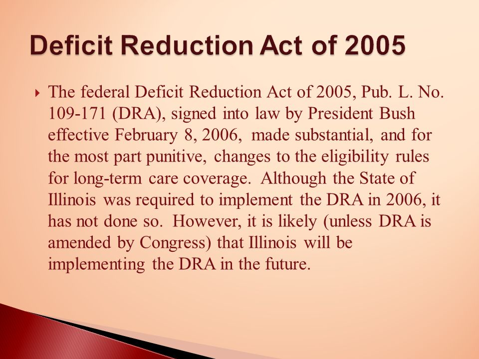  The federal Deficit Reduction Act of 2005, Pub. L.
