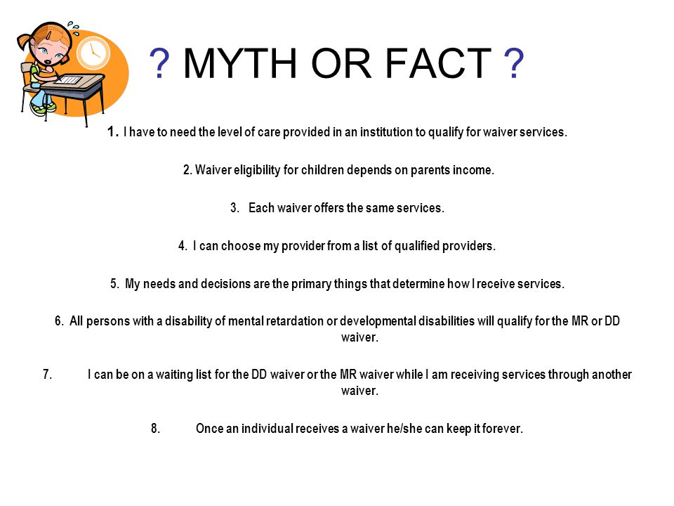 MYTH OR FACT . 1.