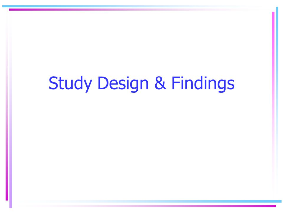 Study Design & Findings