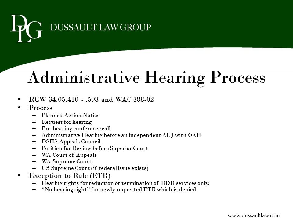 Administrative Hearing Process RCW 34.05.410 -.598 and WAC 388-02 Process – Planned Action Notice – Request for hearing – Pre-hearing conference call