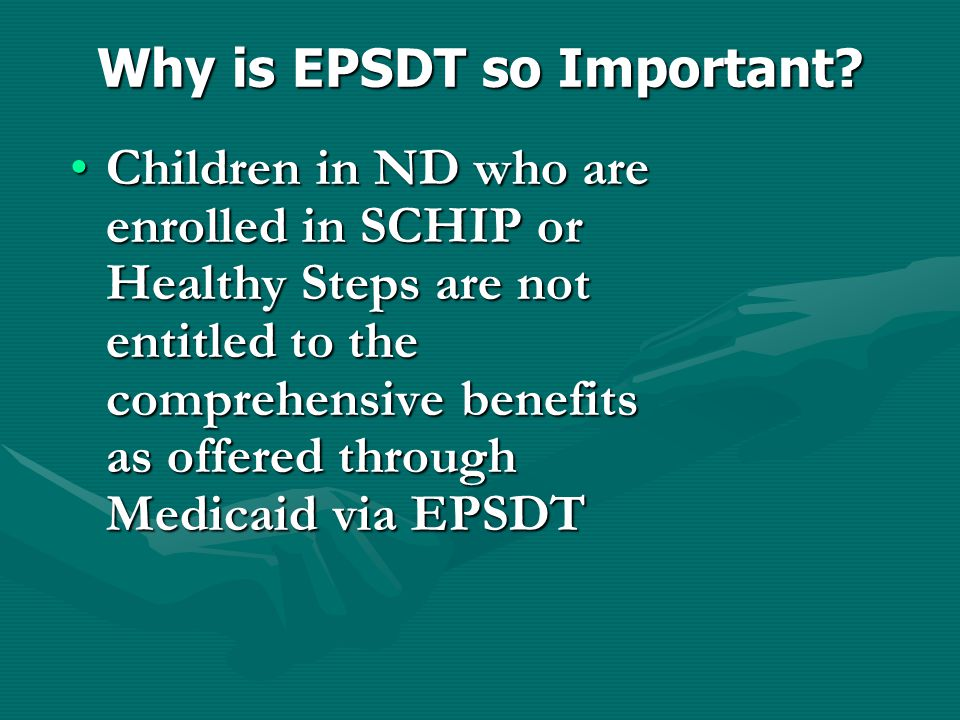 Why is EPSDT so Important.