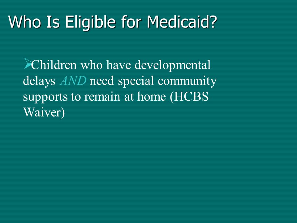 Who Is Eligible for Medicaid.
