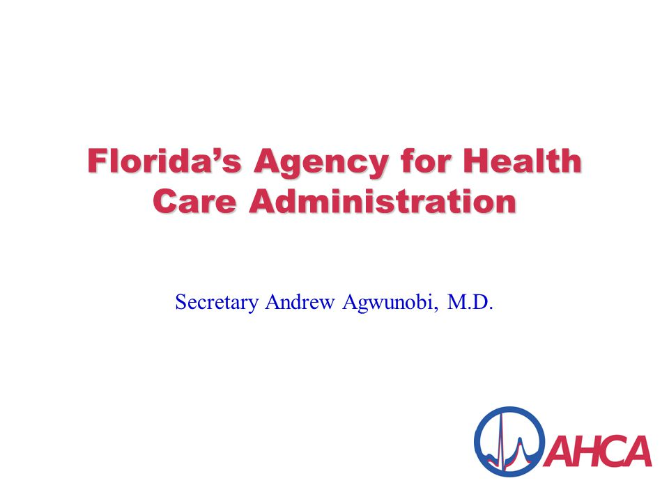 Florida's Agency for Health Care Administration Secretary Andrew Agwunobi, M.D.