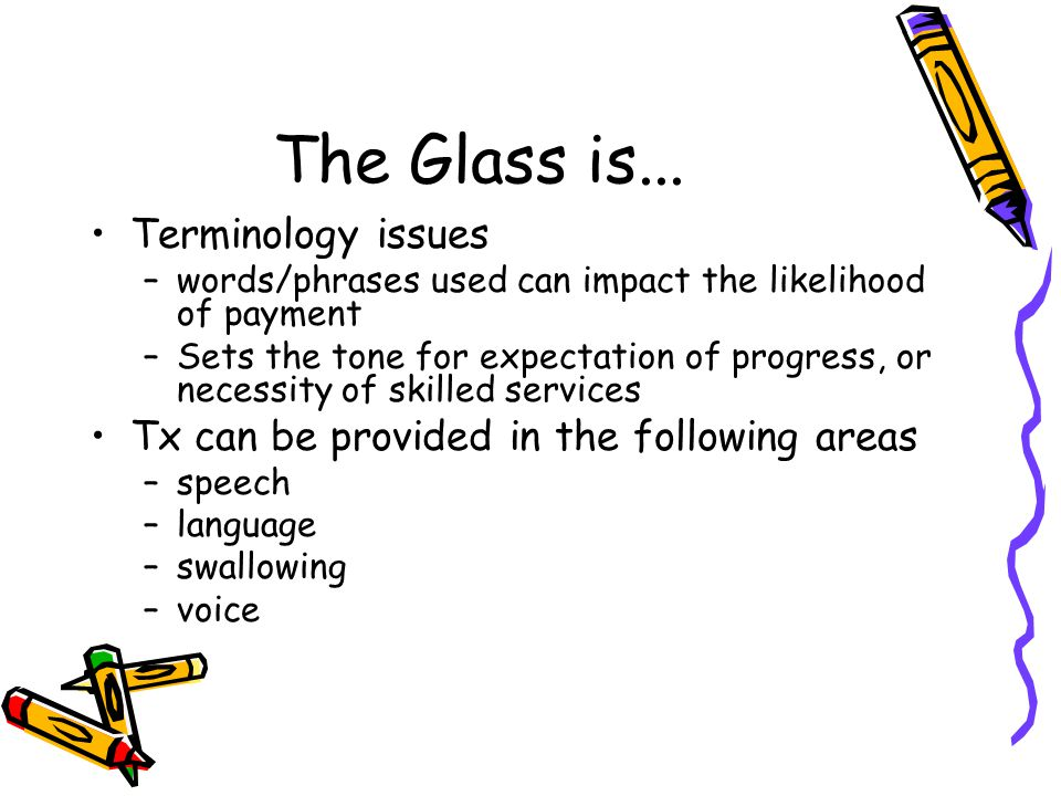 The Glass is...