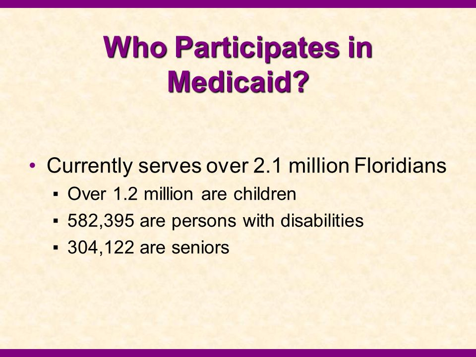 Who Participates in Medicaid.