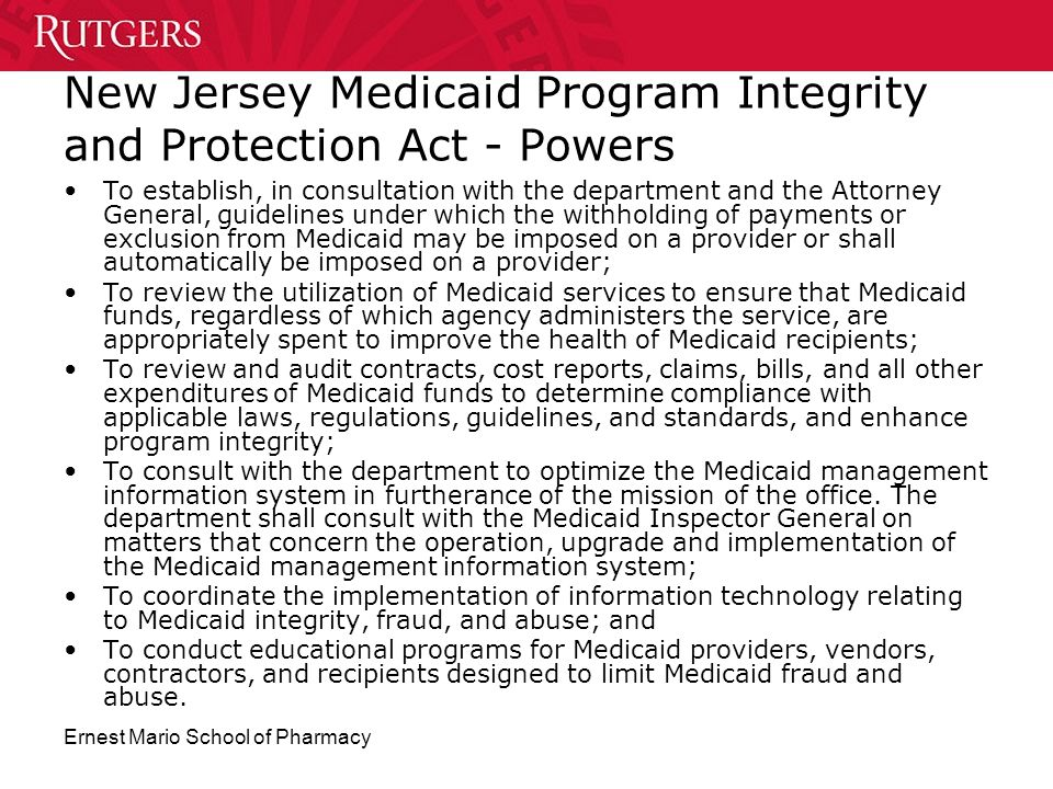 Ernest Mario School of Pharmacy New Jersey Medicaid Program Integrity and Protection Act - Powers To establish, in consultation with the department an
