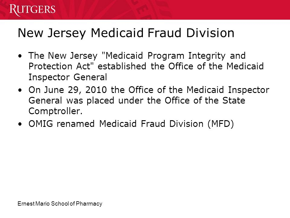 Ernest Mario School of Pharmacy New Jersey Medicaid Fraud Division The New Jersey