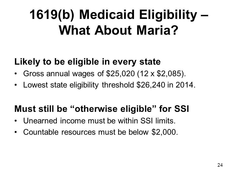 1619(b) Medicaid Eligibility – What About Maria.